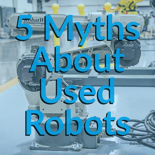 Myths_About_Used_Robots.png#asset:762